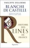 Philippe Delorme - Blanche de Castille - Epouse de Luois VIII, mère de Saint Louis.