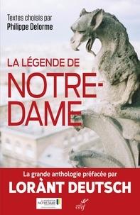 Philippe Delorme - La légende de Notre-Dame.