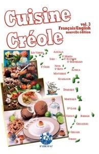 Philippe Demont et Cyril Exbrayat - Cuisine créole - Volume 3.