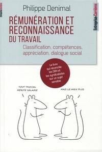 Philippe Denimal - Rémunération et reconnaissance du travail - Classification, compétences, appréciation, dialogue social.