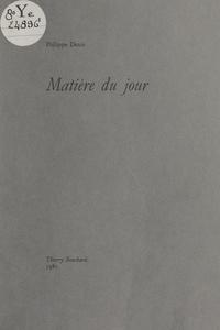 Philippe Denis - Matière du jour.