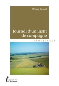 Philippe Denoual - Journal d'un instit de campagne.
