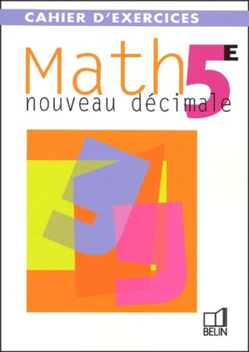 Math, 6e. Cahier d'exercices - Philippe Depresle