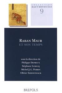 Philippe Depreux et Stéphane Lebecq - Raban Maur et son temps.