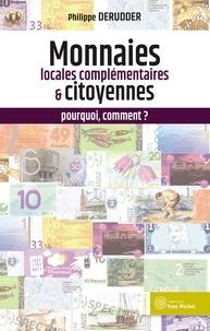 Philippe Derudder - Les monnaies locales complémentaires : pourquoi, comment ?.