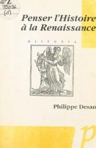 Philippe Desan - Penser l'histoire de la Renaissance.