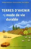 Philippe Desbrosses et Emmanuel Bailly - Terres d'avenir - Pour un mode de vie durable.