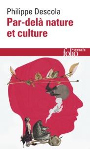Philippe Descola - Par-delà nature et culture.