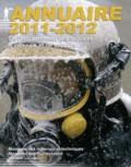 Philippe Désiré - Annuaire 2011-2012 de l'encadrement des services d'incendie et de secours - Mémento des matériels et techniques, mémento des fournisseurs.