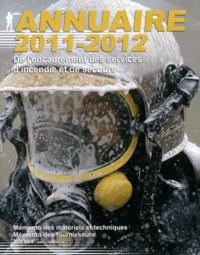 Deedr.fr Annuaire 2011-2012 de l'encadrement des services d'incendie et de secours - Mémento des matériels et techniques, mémento des fournisseurs Image