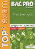 Philippe Deslandres - Top'Exam Mathématiques Bac Pro Tertiaires.