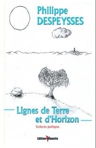 Philippe Despeysses - Lignes de terre et d'horizon.