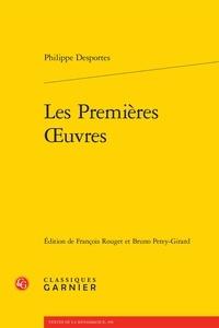 Philippe Desportes - Les premières oeuvres.