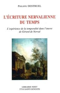 Philippe Destruel - L'écriture nervalienne du temps.