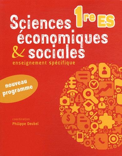 Sciences  U00e9conomiques Et Sociales 1e Es De Philippe Deubel