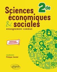 Philippe Deubel et Laurent Braquet - Sciences économiques et sociales 2nd.