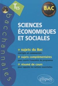 Philippe Deubel et Dominique Szczesny - Sciences économiques sociales T ES enseignement obligatoire & spécialité.