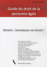 Philippe Deval - Guide juridique - Le droit de la personne agée.