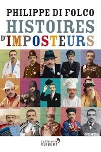 Philippe Di Folco - Histoires d'imposteurs.