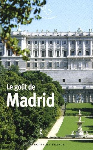 Philippe Di Folco - Le goût de Madrid.