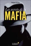 Philippe Di Folco - Les secrets de la mafia.