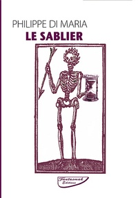 Philippe Di Maria - Le Sablier.