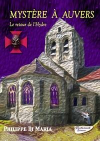 Philippe Di Maria - Mystère à Auvers.