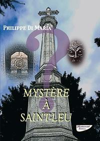 Philippe Di Maria - Mystère à Saint-Leu.