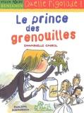 Philippe Diemunsch et Emmanuelle Cabrol - Le prince des grenouilles.