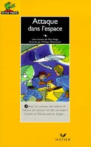 Philippe Diemunsch et Max Heigy - Les enfants de l'espace  : Attaque dans l'espace.