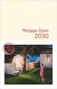 Philippe Djian - 2030.