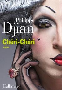 Philippe Djian - Chéri-Chéri.