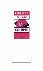 Philippe Djian - Echine.