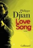 Philippe Djian - Love song.