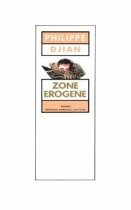 Philippe Djian - Zone érogène.