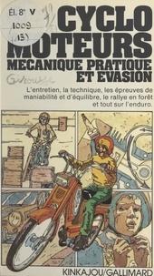Philippe Dollin et Jean Girousse - Cyclo-moteurs - Mécanique, pratique et évasion.