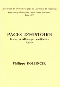 Philippe Dollinger - Pages d'Histoire - France et Allemagne médiévales - Alsace.