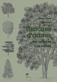 Philippe Domont et Edith Montelle - Histoires d'arbres - Des sciences aux contes.
