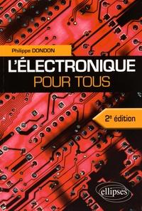 Philippe Dondon - L'électronique pour tous.