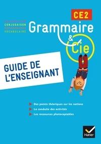 Philippe Dorange et Jean-Christophe Pellat - Grammaire & Cie CE2 - Guide de l'enseignant.