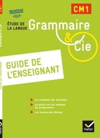 Philippe Dorange et Jean-Christophe Pellat - Grammaire & Cie CM1 - Guide de l'enseignant.