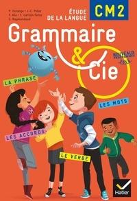 Philippe Dorange et Jean-Christophe Pellat - Grammaire et Cie Etude de la langue CM2 - Manuel de l'élève.