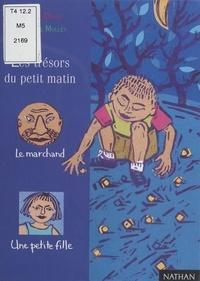 Philippe Dorin - Les trésors du petit matin.