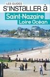 Philippe Dossal - S'installer à Saint-Nazaire.