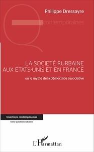 La société rurbaine aux Etats-Unis et en France - Ou le mythe de la démocratie associative.pdf