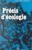 Philippe Dreux et Claude-Louis Gallien - Précis d'écologie.