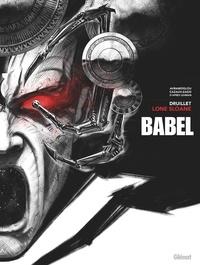 Philippe Druillet et Serge Lehman - Lone Sloane  : Babel.