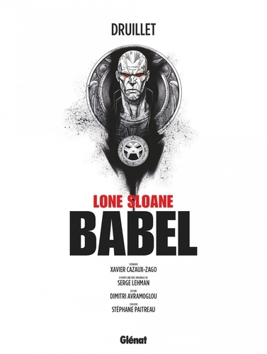 Lone Sloane  Babel -  -  Edition spéciale en noir & blanc