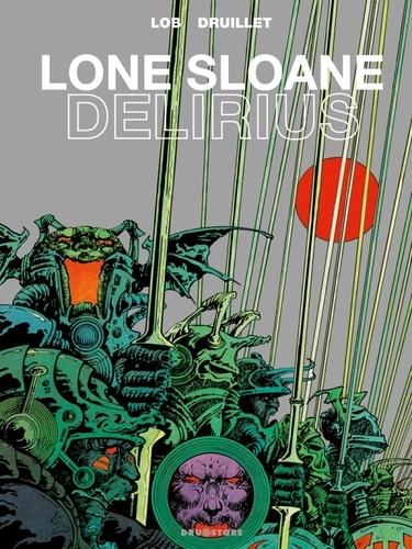Lone Sloane Tome 1 Delirius 1