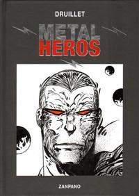 Philippe Druillet - Metal heros.